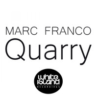Marc Franco - Quarry