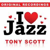 Tony Scott - I Love Jazz