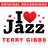 Terry Gibbs - I Love Jazz