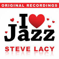 Steve Lacy - I Love Jazz
