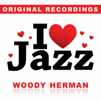 Woody Herman - I Love Jazz
