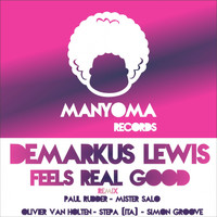 Demarkus Lewis - Feels Real Good