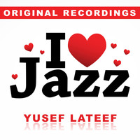 Yusef Lateef - I Love Jazz