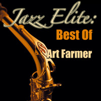 Art Farmer - Jazz Elite: Best Of Art Farmer