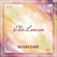 Ellie Lawson - This Place Is Ours