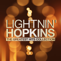 Lightnin' Hopkins - The Greatest Hits Collection