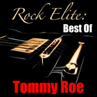 Tommy Roe - Rock Elite: Best Of Tommy Roe
