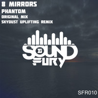 8 Mirrors - Phantom