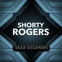 Shorty Rogers - Jazz Legend