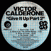 Victor Calderone - Give It Up, Pt. 2