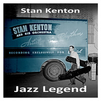 Stan Kenton - Jazz Legend