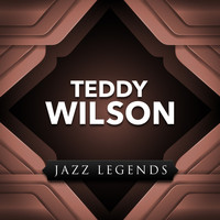 Teddy Wilson - Jazz Legend