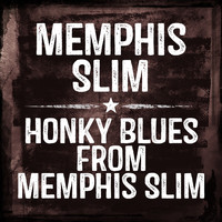 Memphis Slim - Honky Blues From Memphis Slim