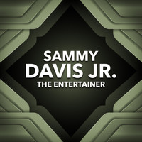 Sammy Davis Jr - The Entertainer