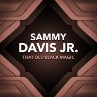 Sammy Davis Jnr - That Old Black Magic
