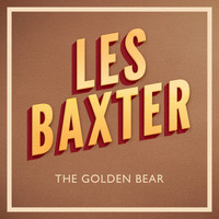 Les Baxter - The Golden Bear
