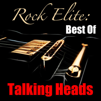 Talking Heads - Rock Elite: Best Of Talking Heads