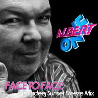 Albert One - Face 2 Face (Dandeej Sunset Breeze Mix)