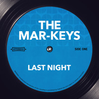Mar-Keys - Last Night