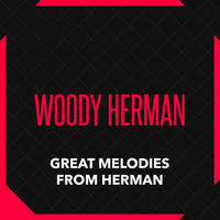 Woody Herman - Great Melodies from Herman