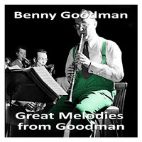 Benny Goodman - Great Melodies from Goodman