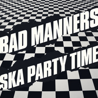 Bad Manners - Ska Party Time