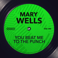 Mary Wells - You Beat Me to the Punch