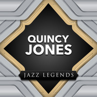 Quincy Jones - Jazz Legend