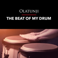 Olatunji - The Beat of My Drum