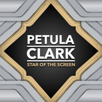 Petula Clark - Star of the Screen