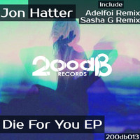 Jon Hatter - Die For You