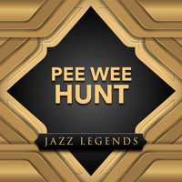 Pee Wee Hunt - Jazz Legend