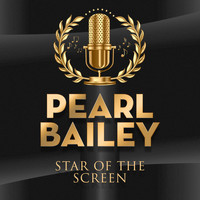 Pearl Bailey - Star of the Screen