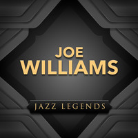 Joe Williams - Jazz Legend