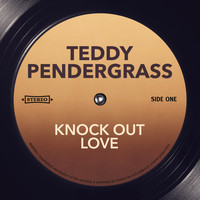 Teddy Pendergrass - Knock Out Love