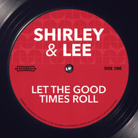 Shirley & Lee - Let The Good Times Roll
