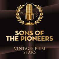 Sons Of The Pioneers - Vintage Film Stars