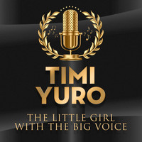 Timi Yuro - The Little Girl With The Big Voice