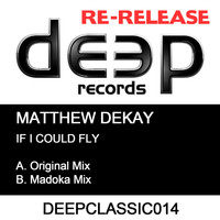 Matthew Dekay - If I Could Fly
