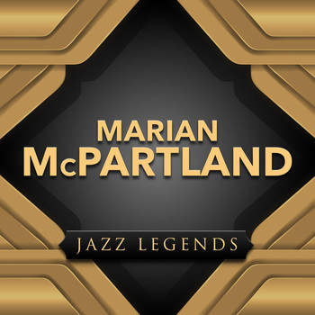 Marian McPartland - Jazz Legend