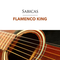 Sabicas - Flamenco King