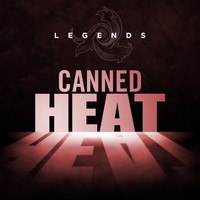 Canned Heat - Legends - Canned Heat