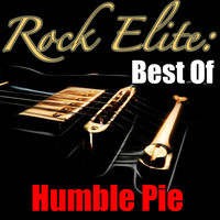 Humble Pie - Rock Elite: Best Of Humble Pie