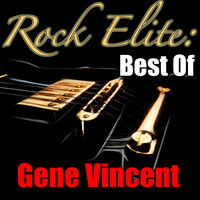 Gene Vincent - Rock Elite: Best Of Gene Vincent