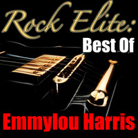 Emmylou Harris - Rock Elite: Best Of Emmylou Harris