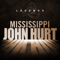 Mississippi John Hurt - Legends - Mississippi John Hurt