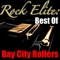 Bay City Rollers - Rock Elite: Best Of Bay City Rollers