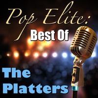 The Platters - Pop Elite: Best Of The Platters