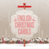 English Chorale Choir, King's College Choir and Norwich Cathedral Choir - English Christmas Carols