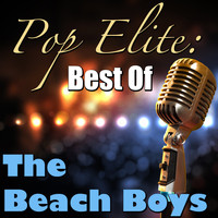 The Beach Boys - Pop Elite: Best Of The Beach Boys